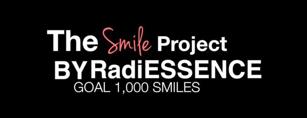 The Smile Project by Radiessence