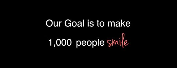 Our Goal: 1000 Smiles